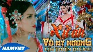 Video clip Phim Ca Nhạc Xử Án Võ Mỵ Nương - Kim Thiên Hương (Hồ Việt Trung, Hứa Minh Đạt, ...) [MV HD OFFICIAL]