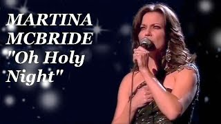 Martina Mcbride O Holy Night Live
