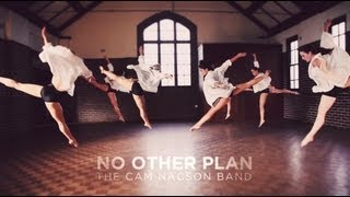 Watch Cam Nacson No Other Plan video