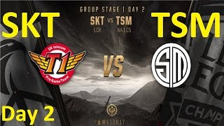 SKT vs TSM Game 1 Highlights MSI 2017 Group Stage Day 2