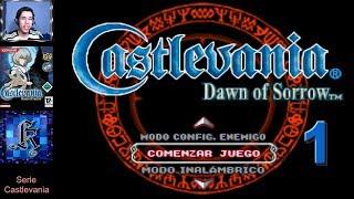 Castlevania: Dawn of Sorrow ● Ep.1 ● Comienza una Nueva Aventura, el Regreso de Soma a la Dominación
