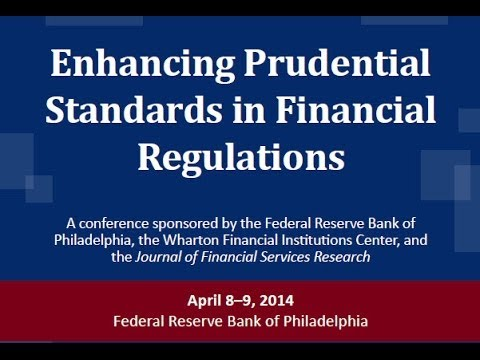 Session 2: Prudential Standards for Bank Capital and Stress Testing