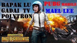 PUBG Funny Moment, Mael Lee, Koplak Bener Sih Elu !!!!