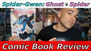 Spider Gwen Ghost Spider #9 [COMIC BOOK REVIEW]