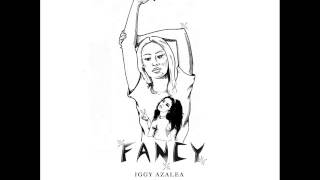 Fancy - Iggy Azalea (Audio)