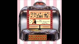 Ariana Grande - Do You Love Me ft. Sky Blu