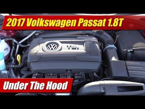 Under The Hood: 2017 Volkwagen Passat 1.8T