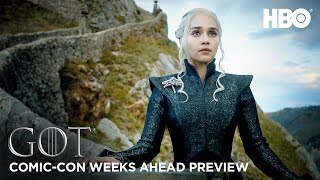 Game of Thrones Season 7: Weeks Ahead Comic Con Preview (HBO) by : GameofThrones