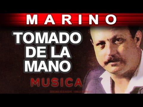 Marino - Tomado De La Mano (musica)
