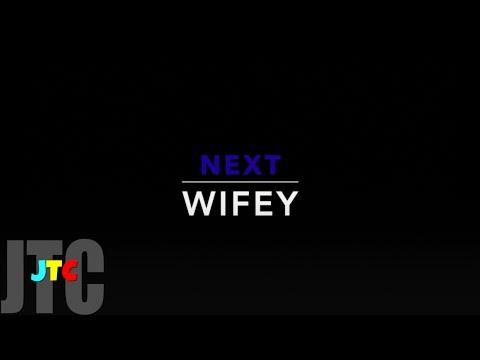 Next - Wifey