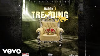 Daddy1 - Trending King (Official Audio)