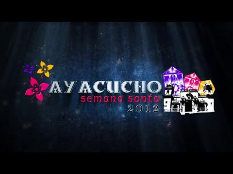 SEMANA SANTA AYACUCHO 2012 TRAILER VJF