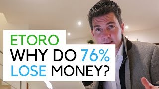 Etoro - Why do 76% Lose Money? (February 2019 Statistic)