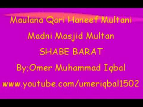 Maulana Qari Haneef Multani In Madni Masjid Multan-shab E Barat video