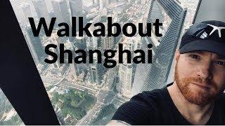 Walkabout Shanghai, China