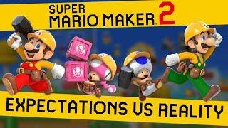 Super Mario Maker 2 - Expectations VS Reality