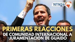 Comunidad internacional respalda juramentación de Guaidó como presidente interino de Venezuela