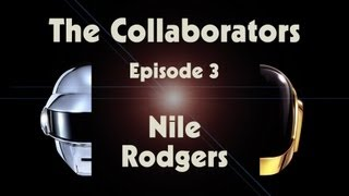 Daft Punk | Random Access Memories | The Collaborators_ Nile Rodgers
