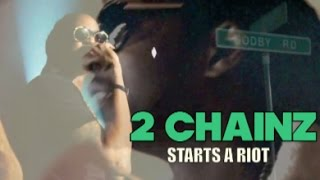 Watch 2 Chainz Riot video