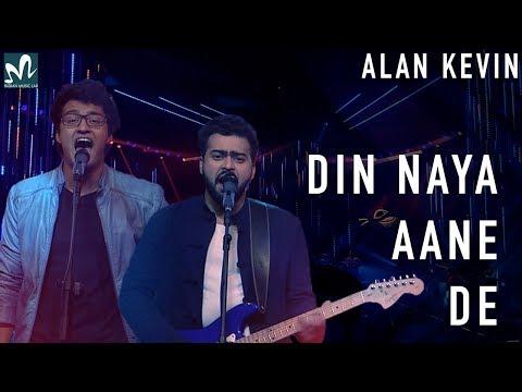 Din Naya Aane De   Full Song   Artist Of The Month   Alan Kevin   Rohit Manjrekar   College Anthem