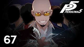 THE PUPPET MASTER - Let's Play - Persona 5 - 67 - Walkthrough Playthrough