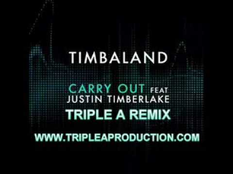Timbaland feat. Justin Timberlake - Carry Out (Triple A Remix...