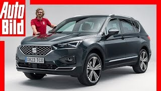 Seat Tarraco (2018) Sitzprobe/Details/Review