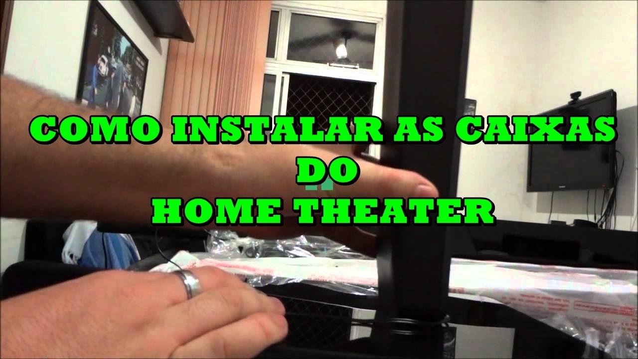 Como Instalar As Caixas Do Home Theater