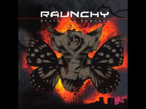 Raunchy - The Curse of Bravery