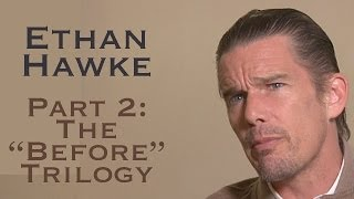 "DP/30: Ethan Hawke, Part 2: The ""Before"" Trilogy"
