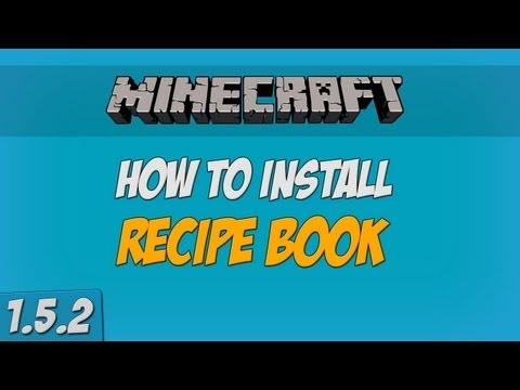 Minecraft - How to install Recipe Book Mod & Use the Recipe Book! (1.5.2)