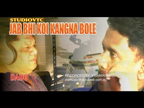 JAB BHI KOI KANGANA BOLE  SINGER DADO    STUDIOVTC AUSTRALIA