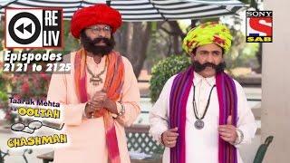 Weekly Reliv|Taarak Mehta Ka Ooltah Chashmah| 23rd Jan to 27th Jan 2017 | Episode 2121 to 2125