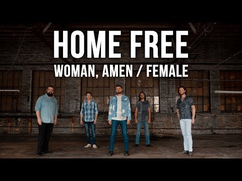 Dierks Bentley/Keith Urban - Woman, Amen / Female (Home Free Cover)