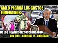 PRESIDENTE AMLO CONFIRMA QUE PAGARÁ GASTOS FUNERARIOS DE HUACHICOLEROS EN HIDALGO