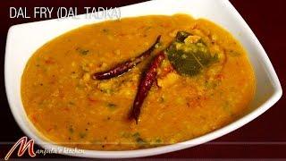 Dal Fry - Dal Tadka, Indian Lentil Recipe by Manjula
