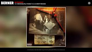 """Berner feat. Wiz Khalifa, Yhung T.O. & Chevy Woods """"In Pocket"""" [Official Audio]"""