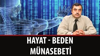 Mustafa KARAMAN – Hayat - Beden Münasebeti