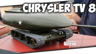 Chrysler TV-8  Танк выдерживающий ядерный взрыв! |ИТ|