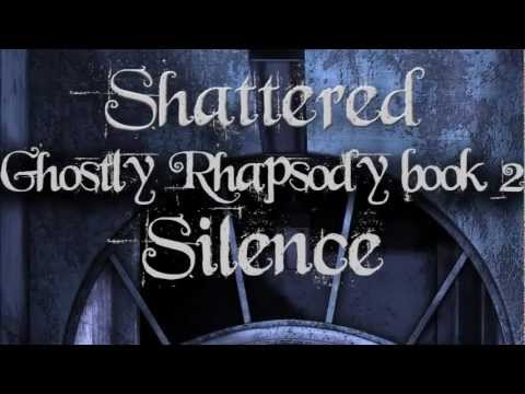 Shattered Silence - Book Trailer