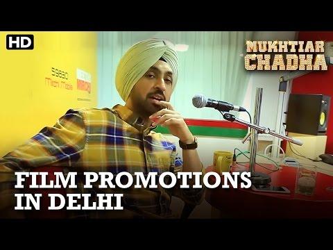 Mukhtiar Chadha | Film Promotions In Delhi | Diljit Dosanjh