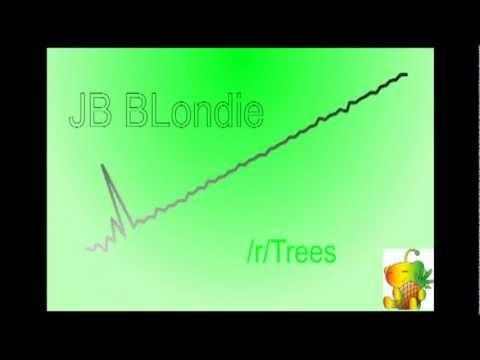 JB Blondie - /r/Trees
