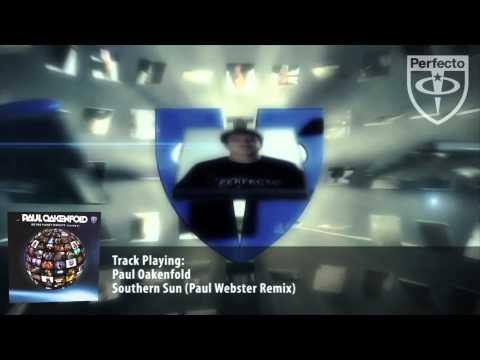 Paul Oakenfold - Southern Sun (Paul Webster Remix)