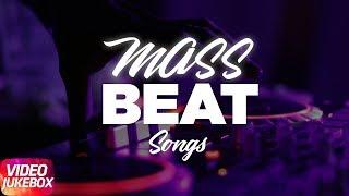 Mass Beat Songs | Jukebox | Mankirt Aulakh | Jazzy B | Akhil | Amrit Mann | Parmish Verma