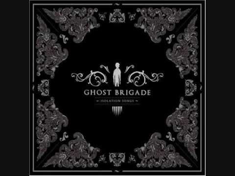 Ghost Brigade - Architect Of New Beginnings