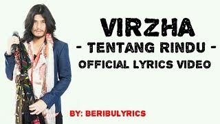 "VIRZHA - TENTANG RINDU ""LIRIK"""