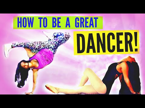 How to Be a Great DANCER!