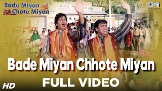 Bade Miyan Chhote Miyan  Title Video Song  Bade Mi
