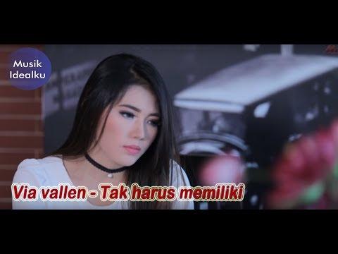 Dangdut: Via vallen - Tak harus memiliki video lirik #1