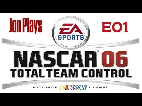 NASCAR 06 : Total Team Control : Race to the Top : E01 (HD / Commentary)